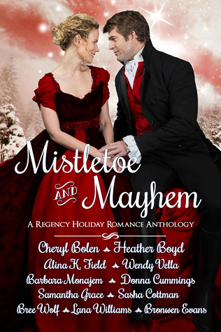 Mistletoe and Mayhem by Cheryl Bolen