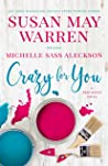 Crazy for You (Deep Haven Collection, #3)