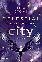 Celestial City - Akademie der Engel: Jahr 3 (Fallen Academy, #3)
