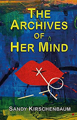 The Archives of Her Mind
