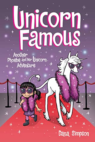 Unicorn Famous (Phoebe and Her Unicorn, #13)