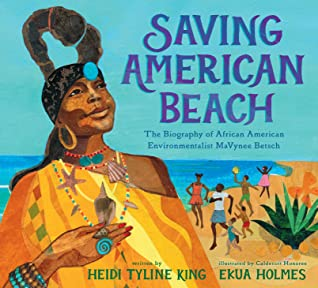 Saving American Beach: The Biography of African American Environmentalist Mavynee Betsch