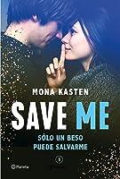 Save me. Solo un beso puede salvarme (Save me #1)