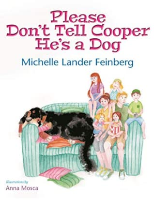 Please Don't Tell Cooper He's a Dog