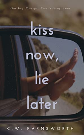 Kiss Now, Lie Later