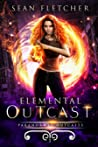 Elemental Outcast (Paranormal Outcasts #1)