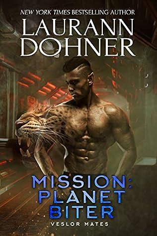 Mission: Planet Biter (Veslor Mates, #4)