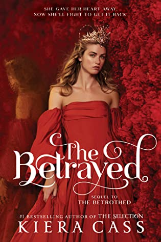 The Betrayed (The Betrothed, #2)