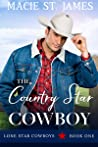The Country Star Cowboy (Lone Star Cowboys #1)