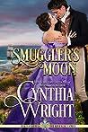 Smuggler's Moon (Rakes & Rebels: The Raveneau Family #3)