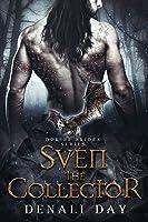 Sven the Collector (Dokiri Brides, #0.5)