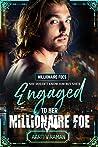 Engaged To Her Millionaire Foe (Millionaire Foe Quartet, #3)