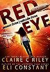 Red Eye: Season Three, Episode Three: An Armageddon Zombie Survival Thriller