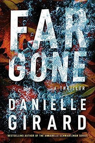 Far Gone (Badlands Thriller, #2)