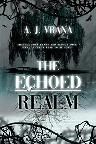 The Echoed Realm (The Chaos Cycle Duology, #2)