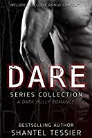 Dare Series Collection (Dare, #1-3)