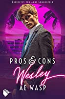Pros & Cons: Wesley (Pros & Cons, #2)