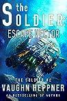 Escape Vector (The Soldier, #2)