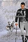 A Pemberley Wonderland: A Darcy and Elizabeth Pride and Prejudice Variation