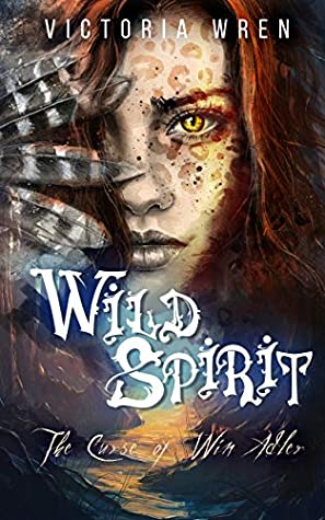 Wild Spirit: The Curse of Win Adler