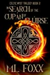 In Search of the Cupán of Flúirse (Celtic Myst Trilogy #2)