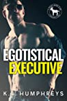 Egotistical Executive (Cocky Hero Club) pdf book review