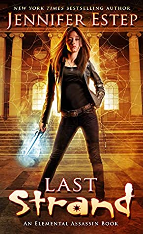Book Review: Last Strand by Jennifer Estep