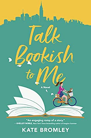 Talk Bookish to Me: A Novel