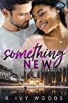 Something New (Holiday Springs Resort, #6)