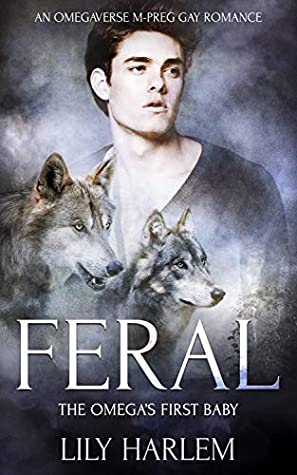 Feral by Lily Harlem