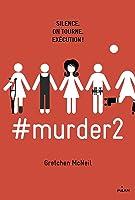 #Murder (Murder, #2)