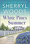 White Pines Summer: Unexpected Mommy / The Cowgirl & The Unexpected Wedding