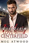 Finding Love with Centerfield