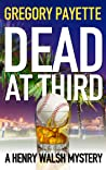Dead at Third (Henry Walsh Private Investigator Series Book 1)