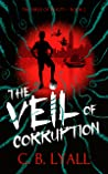 The Veil of Corruption (The Virus of Beauty #2)
