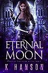 Eternal Moon (Isabella Espinoza, #3)