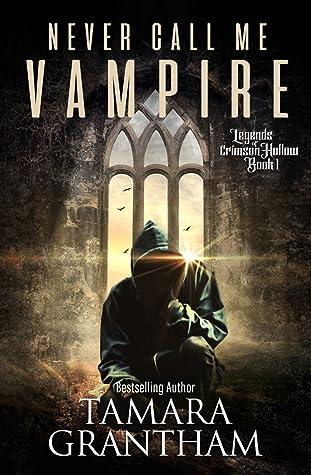 Never Call Me Vampire