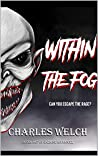 Within The Fog (Within The Fog #1)