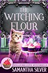 The Witching Flour (Spellford Cove Mystery #1)