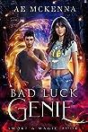 Bad Luck Genie: A...