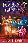 Fudge & Felonies (Frosted Misfortunes Mysteries #2)