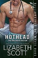 Hothead (Billionaires of White Oaks #4)