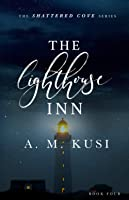 The Lighthouse Inn (Shattered Cove #4)