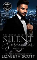 Silent Surrender (The Royal Heirs, #2)