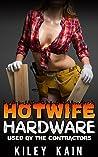 Hotwife Hardware:...