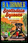 Scottsdale Squeeze (Laura Black Mysteries, #2)