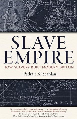 Slave Empire by Padraic X. Scanlan