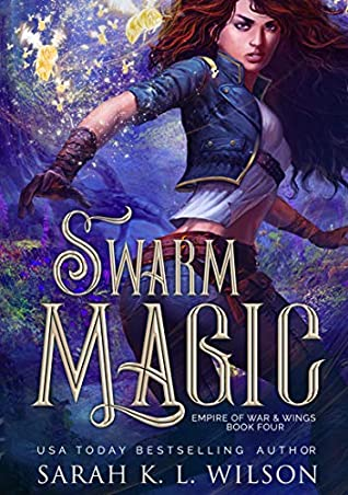 Swarm Magic (Empire of War & Wings #4)