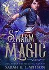 Swarm Magic (Empire of War & Wings #4)