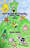 Hot Water Bottle Hill by Kelvin Smith